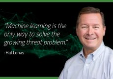 Machine learning is the only way to solve the growing threat problem.