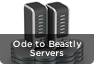 An Ode To Beastly Servers
