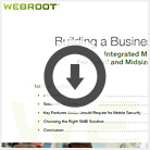 Webroot Building a Mobile Security Business Case